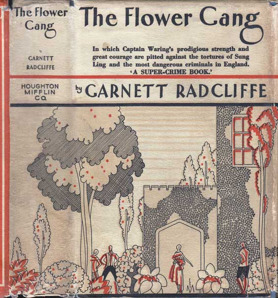 The Flower Gang. Garnett RADCLIFFE.