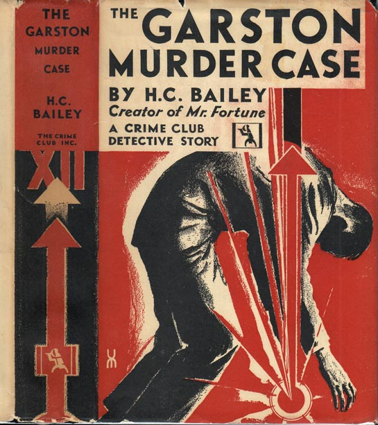 The Garston Murder Case. H. C. BAILEY.