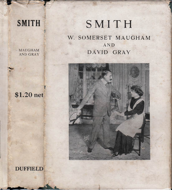 Smith, A Novel Based on the Play By W. Somerset Maugham. David GRAY, W. Somerset Maugham