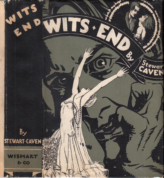 Wit's End. Stewart CAVEN.
