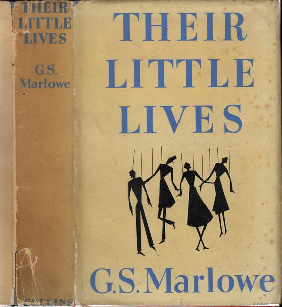 Their Little Lives. G. S. MARLOWE