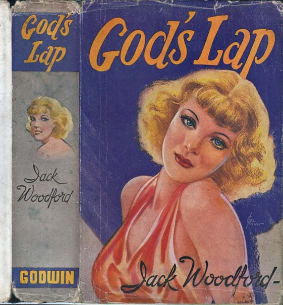 God's Lap [HOLLYWOOD NOVEL]. Jack WOODFORD