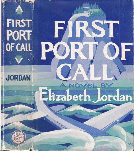 First Port of Call. Elizabeth JORDAN.