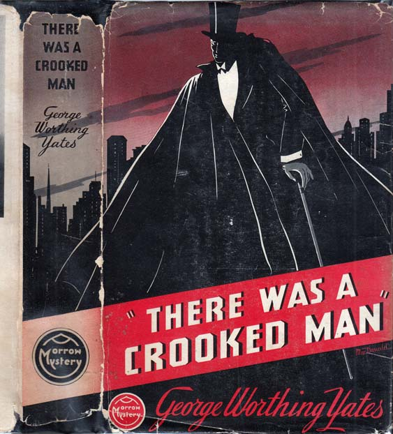 There Was a Crooked Man. George Worthing YATES