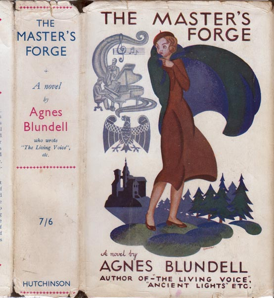 The Master's Forge [SIGNED AND INSCRIBED]. Agnes BLUNDELL