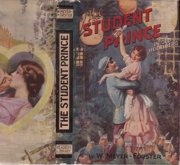 The Student Prince in Old Heidelberg. W. MEYER-FORSTER