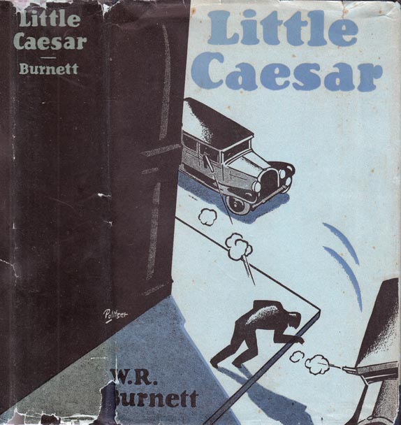 Little Caesar. W. R. BURNETT