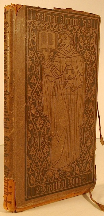 Friar Jerome's Beautiful Book [ARTS CRAFTS MOVEMENT]. Thomas Bailey ALDRICH