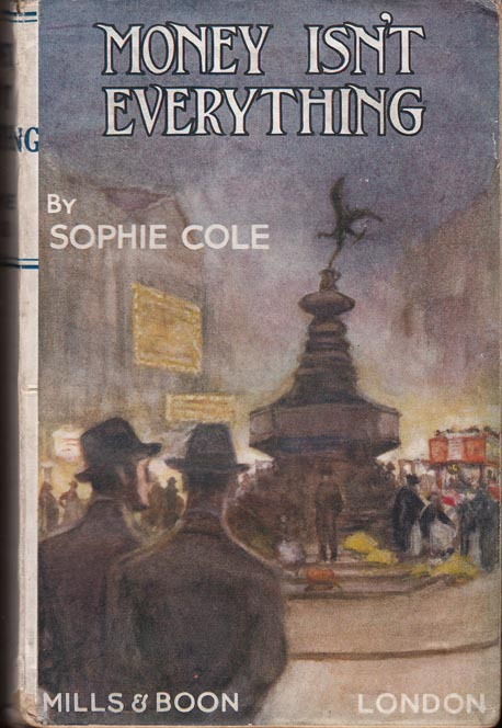 Money Isn't Everything. Sophie COLE.