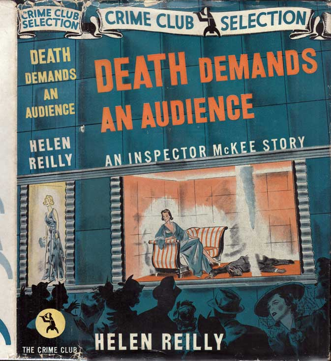 Death Demands an Audience. Helen REILLY.