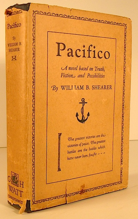 PACIFICO: A Novel based on Truth, Ficton and Possibilities. William B. SHEARER