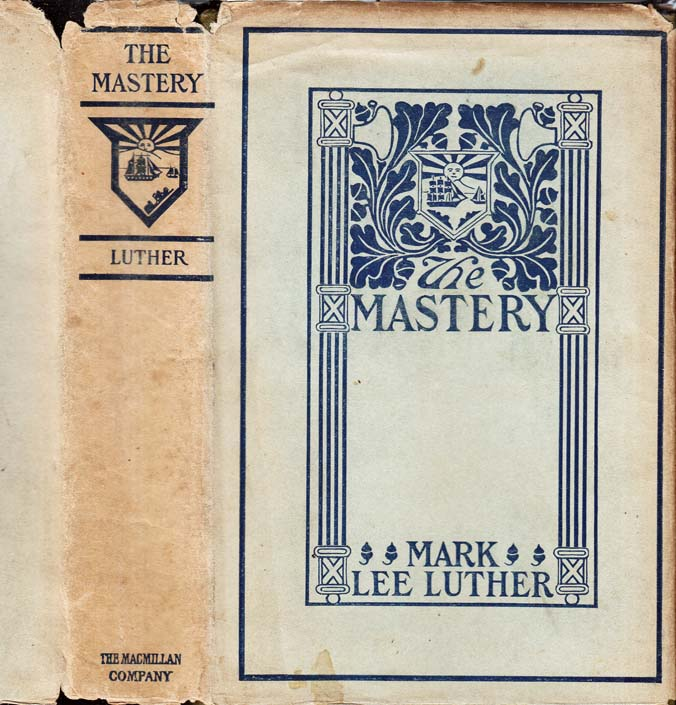 The Mastery. Mark Lee LUTHER
