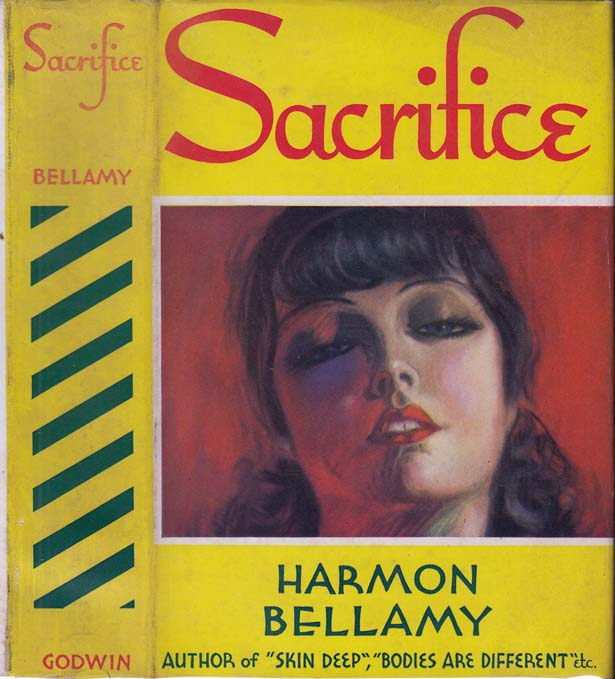 Sacrifice. Harmon BELLAMY