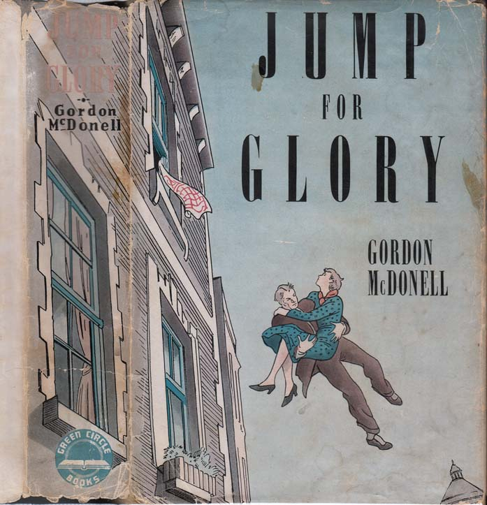 Jump For Glory. Gordon MCDONELL
