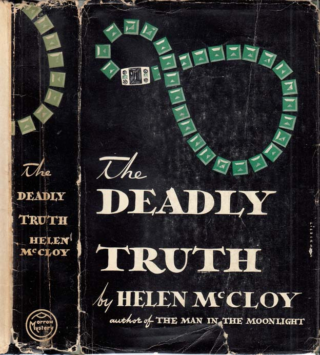 The Deadly Truth [NARCOTICS MYSTERY]. Helen MCCLOY.
