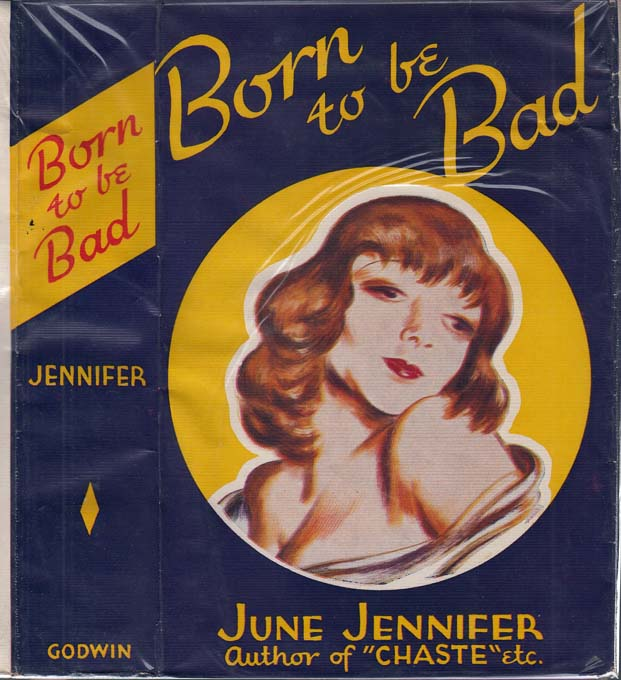 Born to Be Bad. June JENNIFER.