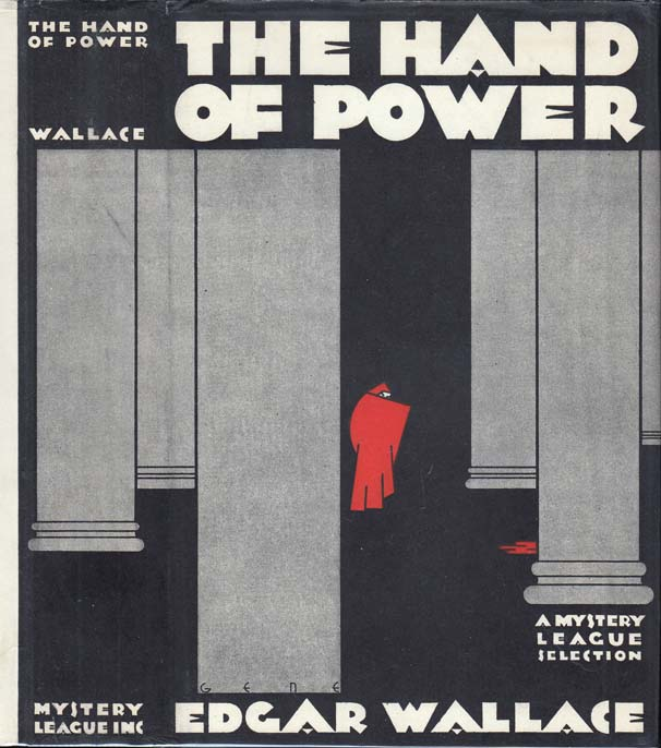 The Hand of Power. Edgar WALLACE.