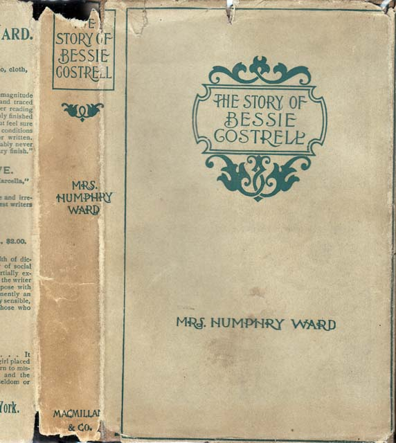 The Story of Bessie Costrell. Mrs. Humphry WARD.