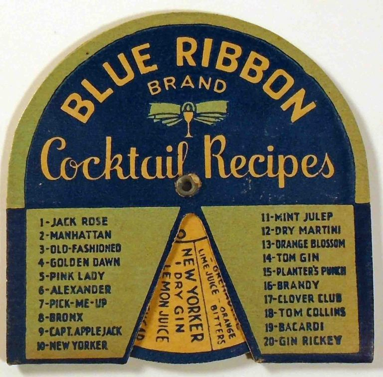 Blue Ribbon Brand Cocktail Recipes [Cocktail Volvelle]. BLUE RIBBON BRAND.