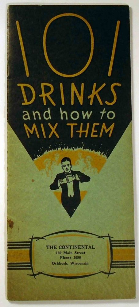 101 [One Hundred and One] Drinks and how to Mix Them. ANONYMOUS