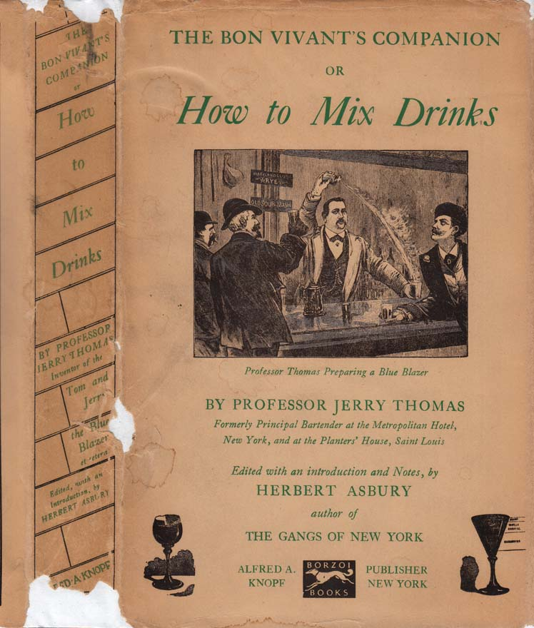 jerry thomas bartenders guide 1862 reprint how to mix drinks or the bon vivants companion