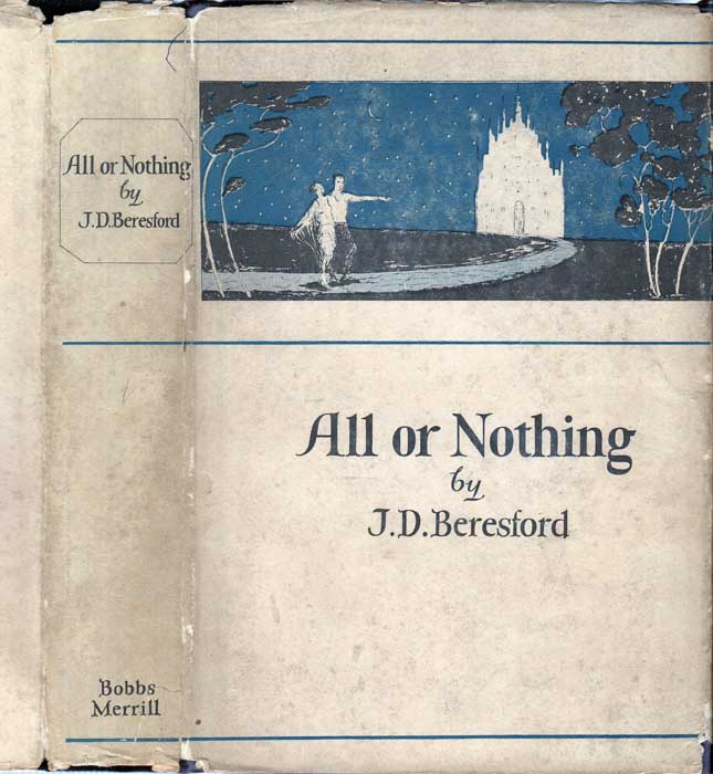All or Nothing. J. D. BERESFORD.