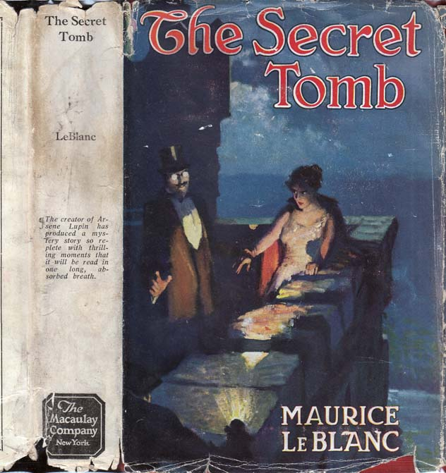 The Secret Tomb. Maurice LE BLANC