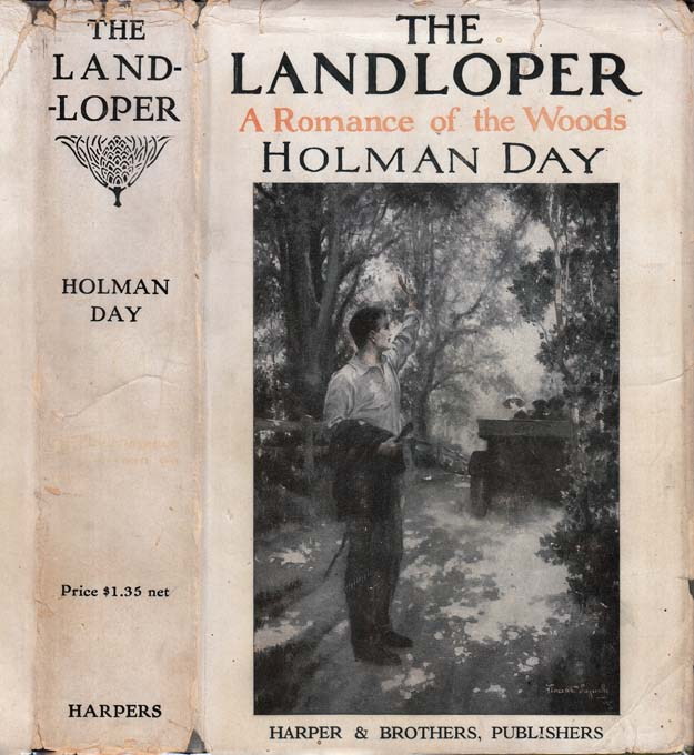 The Landloper, The Romance of a Man on Foot. Holman DAY