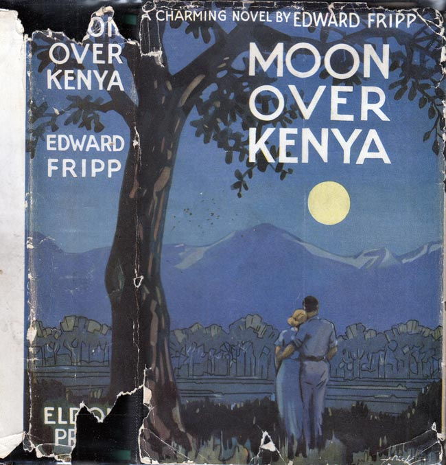 Moon Over Kenya [SIGNED AND INSCRIBED]. Edward Fitzgerald FRIPP