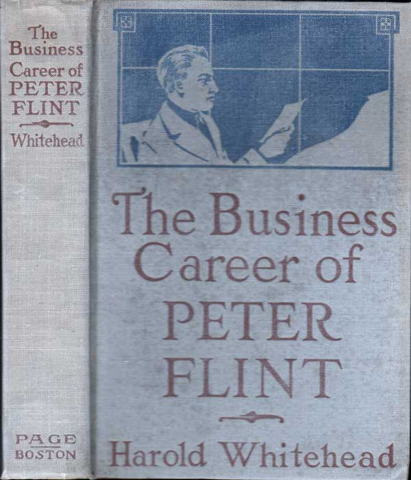 The Business Career of Peter Flint [SIGNED AND INSCRIBED]. Harold WHITEHEAD