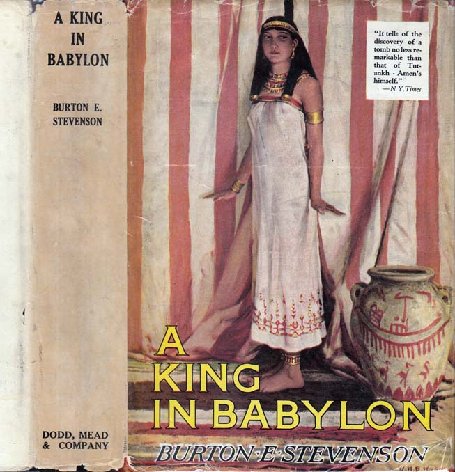 A King in Babylon [HOLLYWOOD FICTION]. Burton E. STEVENSON.