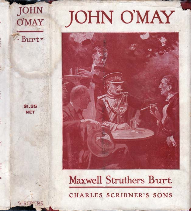 John O'May and Other Stories. Maxwell Struthers BURT