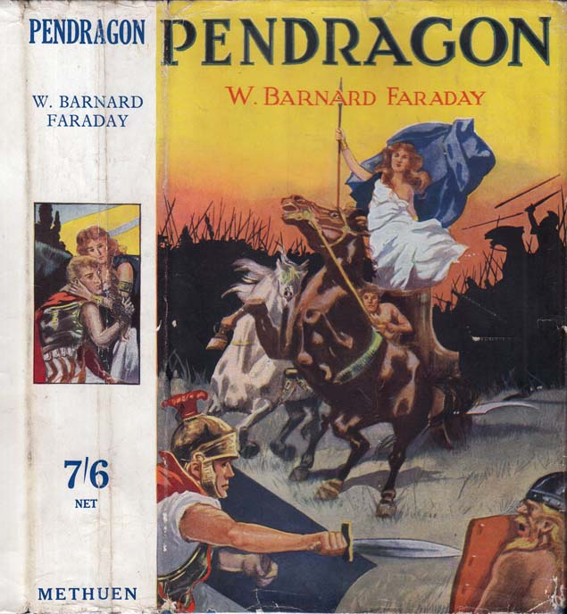 Pendragon [SIGNED AND INSCRIBED]. W. Barnard FARADAY