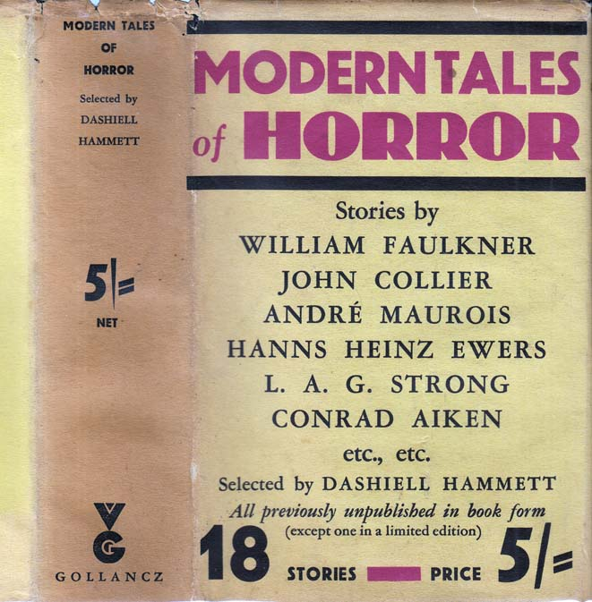 Modern Tales of Horror. Dashiell HAMMETT, William FAULKNER.