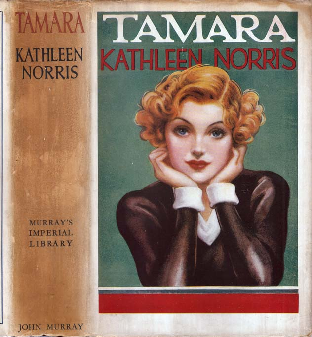 Tamara [HOLLYWOOD NOVEL]. Kathleen NORRIS.