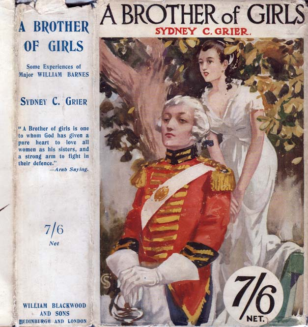 A Brother of Girls, Some Experiences of Major William Barnes. Sydney C. GRIER, Hilda Caroline Gregg