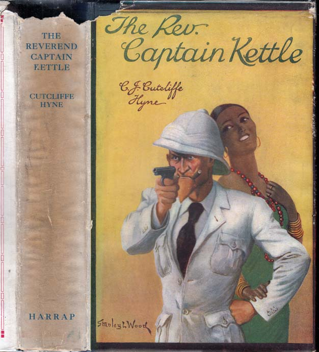 The Rev. Captain Kettle. C. J. Cutcliffe HYNE.