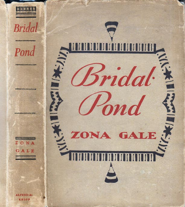 Bridal Pond [SIGNED AND INSCRIBED]. Zona GALE