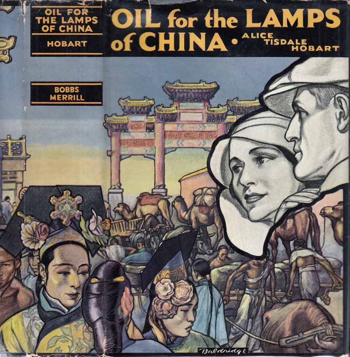 Oil for the Lamps of China. Alice Tisdale HOBART