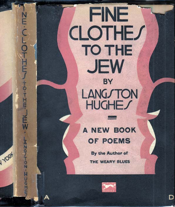 Fine Clothes to the Jew [ASSOCIATION COPY - SIGNED AND INSCRIBED]. Langston HUGHES