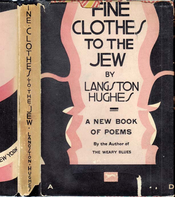 Fine Clothes to the Jew. Langston HUGHES