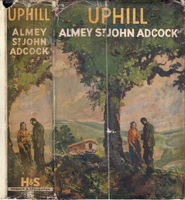 Up Hill [SIGNED AND INSCRIBED]. Almey ST. JOHN ADCOCK