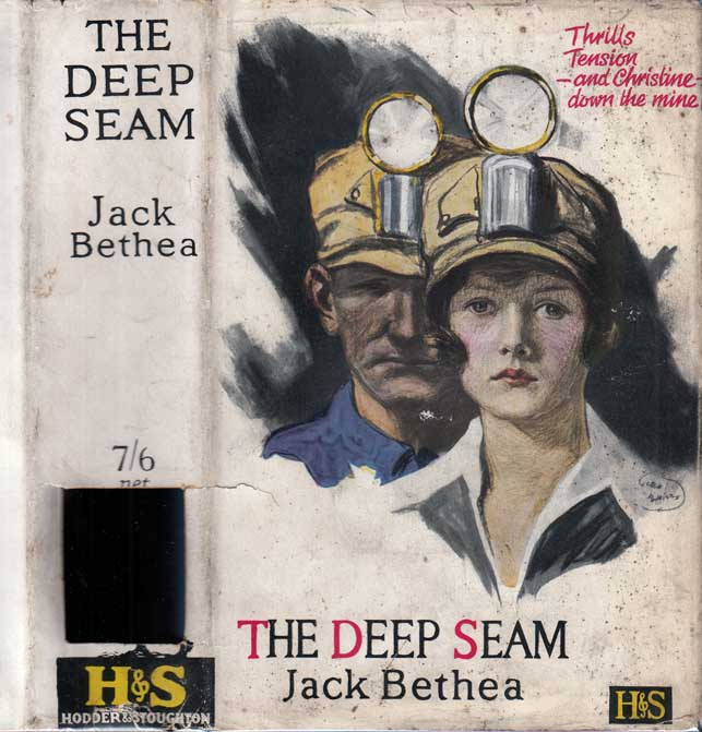 The Deep Seam [FIRST FEMALE COAL-MINER]. Jack BETHEA.