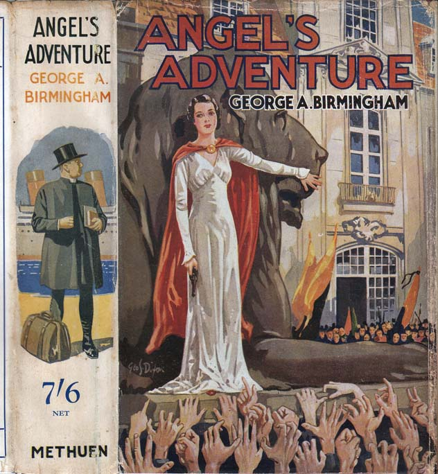Angel's Adventure [INSCRIBED]. George A. BIRMINGHAM