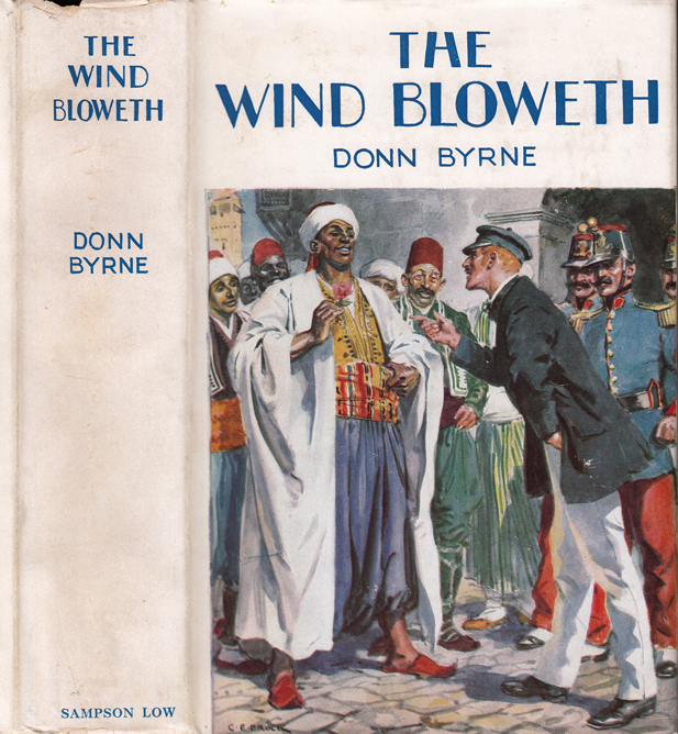 The Wind Bloweth. Donn BYRNE.