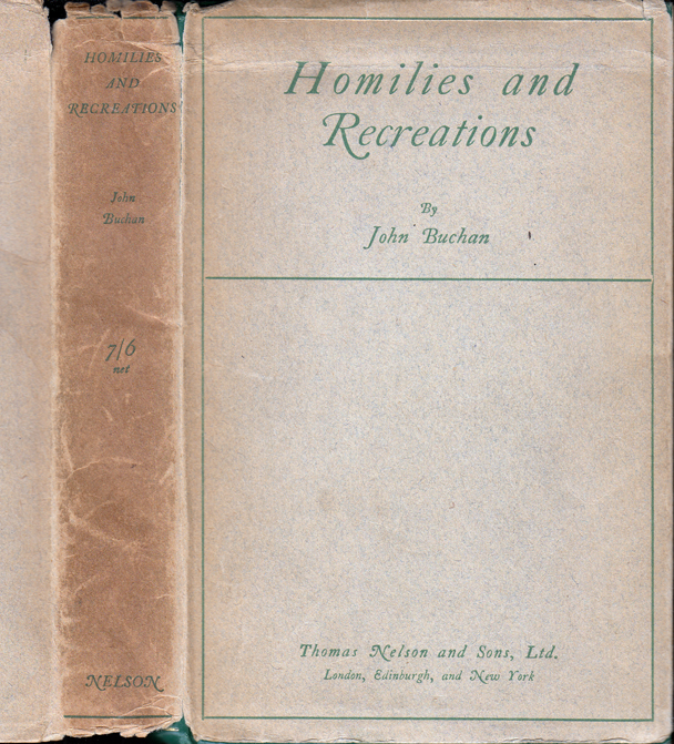 Homilies and Recreations. John BUCHAN