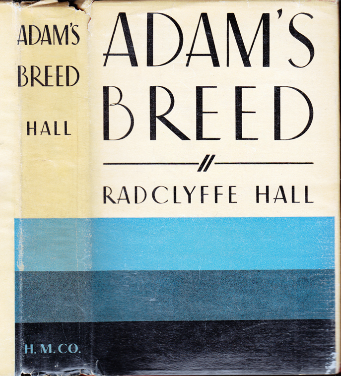 Adam's Breed. Radclyffe HALL.