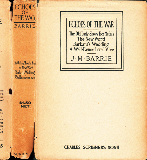 Echoes of the War. J. M. BARRIE