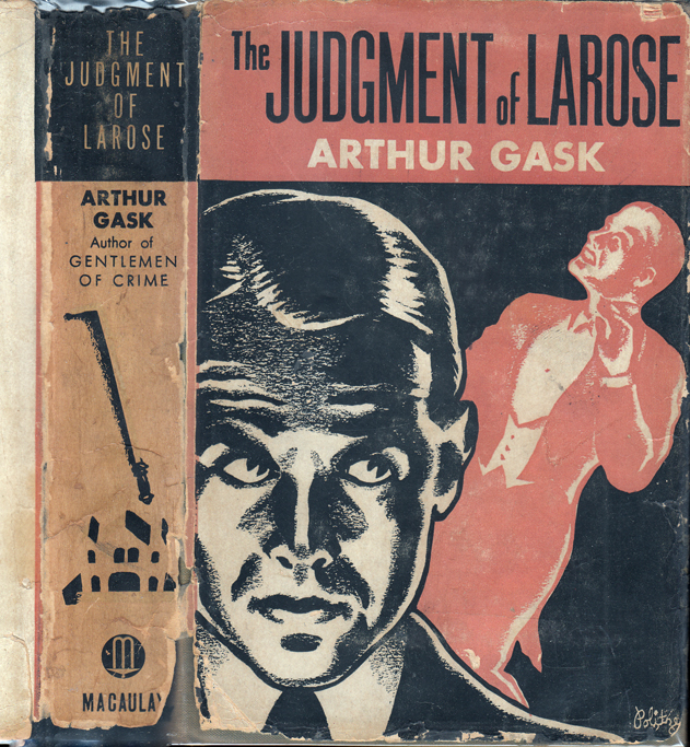 The Judgment of Larose. Arthur GASK