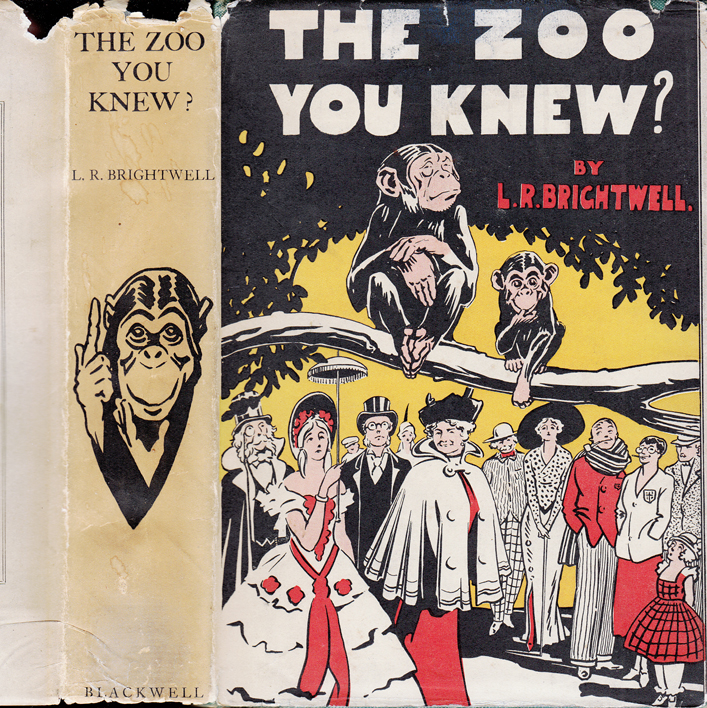 The Zoo You Knew? L. R. BRIGHTWELL, Leonard Robert
